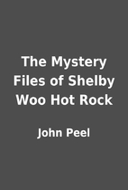 The Mystery Files of Shelby Woo Hot Rock by…