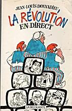La revolution en direct by Donnadieu J l