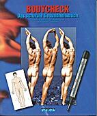 Bodycheck das schwule Gesundheitsbuch by…