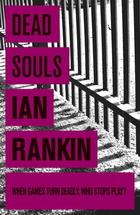 Dead Souls by Ian Rankin