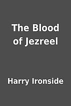 The Blood of Jezreel by Harry Ironside