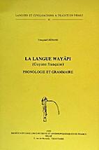 La langue wayãpi (Guyane française):…