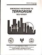Emergency Response to Terrorism Self-Study…