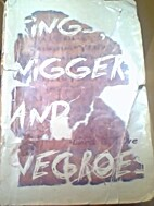 Kings, Niggers and Negroes by Lhea J. Love