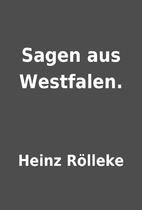 Sagen aus Westfalen. by Heinz Rölleke