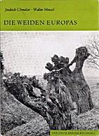 Die Weiden Europas. Die Gattung Salix by…