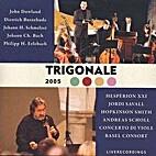 Trigonale 2005: John Dowland, Dietrich…