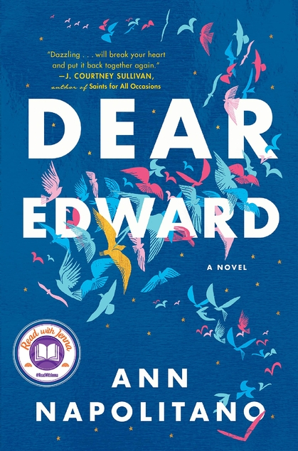book cover of Dear Edward by Ann Napolitano