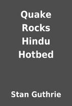 Quake Rocks Hindu Hotbed by Stan Guthrie