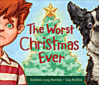 The Worst Christmas Ever by Kathleen Long…