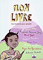 Mon livre: huit histoires pour grandir by…