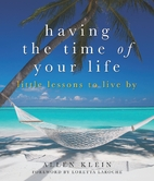 Having the Time of Your Life: Little Lessons…