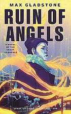 The Ruin of Angels: A Novel of the Craft…