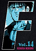 F: Volume 14 by Rokuda Noboru
