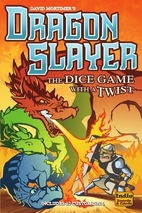 Dragon Slayer by David J. Mortimer