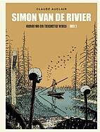 Simon van de rivier by Claude Auclair