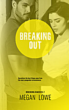 Breaking Out (Rocking Racers Book 7) by…