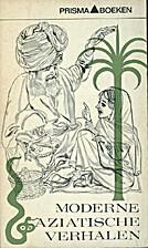 Moderne Aziatische verhalen by Rabindranth…