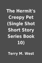 The Hermit's Creepy Pet (Single Shot Short…