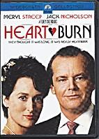 Heartburn [1986 film] by Mike Nichols