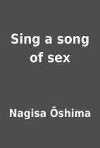 Sing a song of sex by Nagisa Ōshima