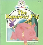 The runaway pig by Martin Bailey