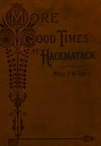 More Good Times at Hackmatack by Mary P.…