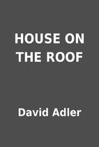 HOUSE ON THE ROOF by David Adler