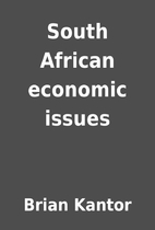 South African economic issues by Brian…