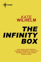 The Infinity Box by Kate Wilhelm