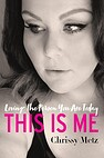 Image of the book This Is Me: Loving the Person You Are Today by the author