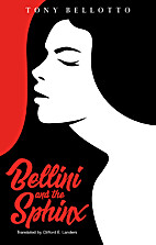 Bellini and the sphinx by Tony Bellotto
