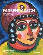 Farbenrausch Meisterwerke des deutschen…