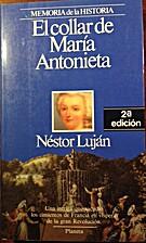 El collar de Maria Antonieta (Memoria de la…