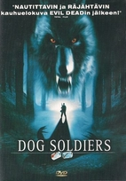 Dog Soldiers by Neil Marshall