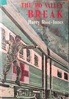 The Po Valley Break by Harry Rose-Innes