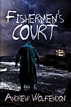 Fishermen's Court by Andrew Wolfendon