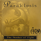 Paraklesis: The Mother of Light by Eikona