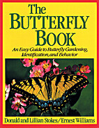 Stokes Butterfly Book : The Complete Guide…