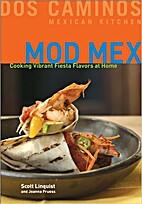Mod Mex by Scott Linquist