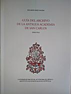 Guía del archivo de la Antigua Academia de…