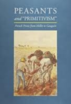 Peasants and primitivism : French prints…