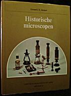 Historische microscopen by Gerard L'e…