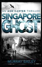 Singapore Girl (An Ash Carter Thriller) by…