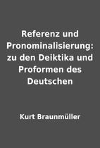 Referenz und Pronominalisierung: zu den…