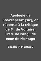Apologie de Shakespeart [sic], en réponse…