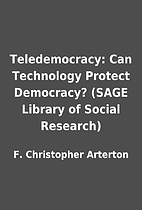 Teledemocracy: Can Technology Protect…