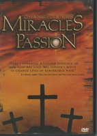 Changed Lives: Miracles of the Passion [1…