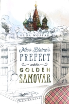 Miss Blaine's Prefect and the Golden…