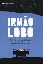 Irmão Lobo by Carla Maia de Almeida